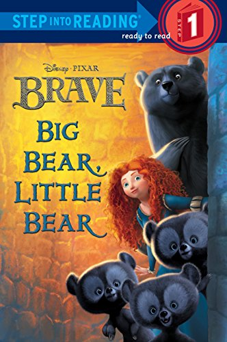 Bravo Bear (Big Bear, Little Bear (Disney/Pixar Brave) (Step into Reading))