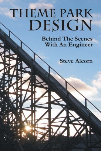 Theme Park Design  Behind The Scenes With An Engineer