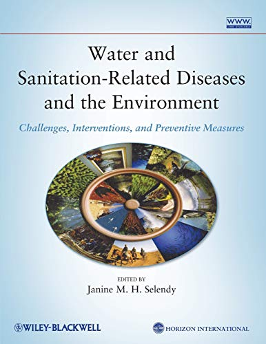 Water and Sanitation-Related Diseases and the Environment: Challenges, Interventions, and Preventive Measures