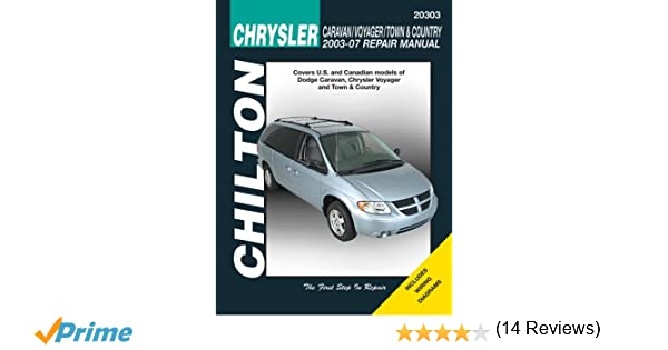 Chrysler caravan voyager town country 2003 2007 chiltons total chrysler caravan voyager town country 2003 2007 chiltons total car care repair manuals chilton 9781563928574 amazon books fandeluxe Image collections