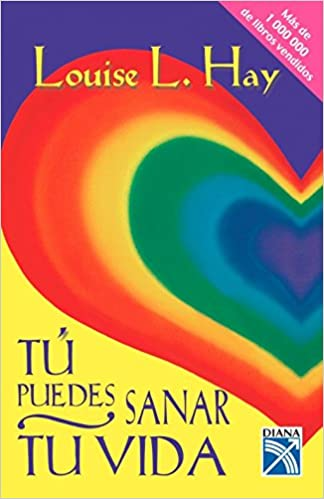Descargar audio libro mp3 Tu Puedes Sanar Tu Vida: Heal Your Life 1681650606 ePub