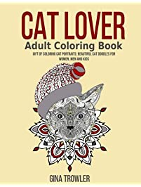 Cat Lover Adult Coloring Book Gift Of Portraits Beautiful Doodles For