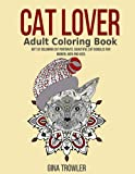 Cat Lover Adult Coloring Book: Gift of Coloring Cat Portraits: Beautiful Cat Doodles For Women, Men and Kids (Cat Lover Gifts) Vol. 2