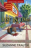 Just in Time (A Dodie O'Dell Mystery)