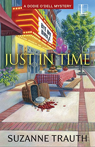 Just in Time (A Dodie O'Dell Mystery Book 4)