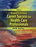img - for Workbook for Delmar's Career Success for Health Care Professionals book / textbook / text book
