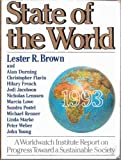State of the World 1993 : A Worldwatch Institute Report on Progress Toward a Sustainable Society, Brown, Lester R., 0393309630