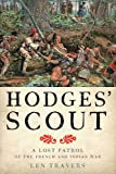 Hodges' Scout: A Lost Patrol of the French and Indian War (War/Society/Culture)