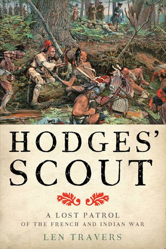 Hodges' Scout: A Lost Patrol of the French and Indian War (War/Society/Culture) pdf epub