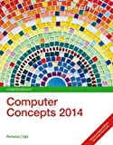 New Perspectives on Computer Concepts 2014, Comprehensive (with Microsoft Office 2013 Try It! and CourseMate Printed Access Card)