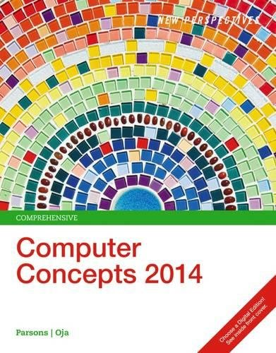 New Perspectives on Computer Concepts 2014, Comprehensive (with Microsoft Office 2013 Try It! and CourseMate Printed Acc