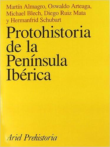 Protohistoria de la Península Ibérica Ariel Historia: Amazon ...