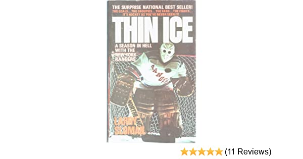 Thin Ice A Season In Hell With The New York Rangers Larry Sloman