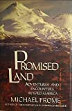 Promised Land, Michael Frome, 0688041736