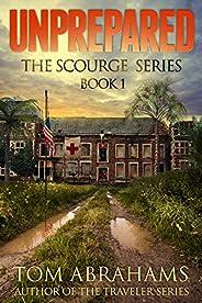 Unprepared (The Scourge Book 1)