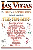 Las Vegas, the Best of Glitter City, Don W. Martin and Betty W. Martin, 0942053338