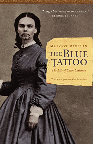 (The Blue Tattoo: The Life of Olive Oatman (Women in the)