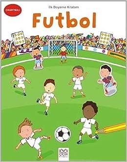Ilk Boyama Kitabim Futbol Kollektif 9786053413844 Amazoncom Books