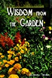 img - for Wisdom from the Garden book / textbook / text book