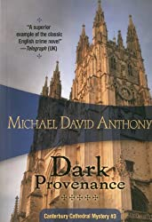 Dark Provenance: Canterbury Cathedral #3 (Myst of Canterbury Cathedral)