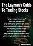 The Layman's Guide To Trading Stocks