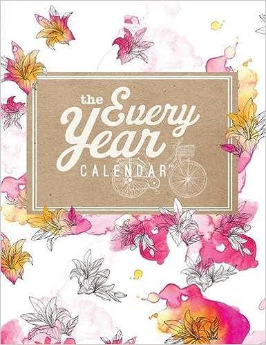 the every year calendar cameron giles 9780692323571 amazon com books