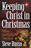 Keeping Christ in Christmas, Steve Russo, 0736901663