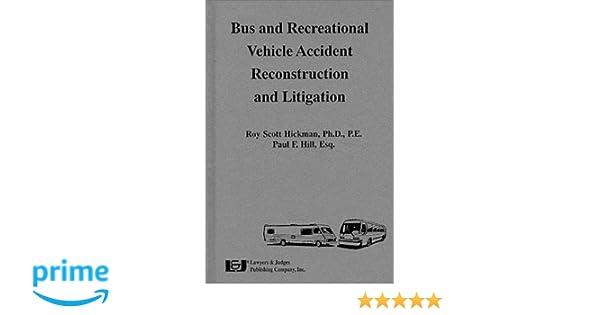 Bus & Recreational Vehicle Accident Reconstruction & Litigation: Roy ...
