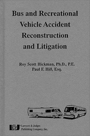 Bus   Recreational Vehicle Accident Reconstruction   Litigation