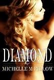 Diamond (Galaxy Playmates Book 3)