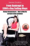 From bankrupt to $900 a day selling mops. Rising entrepreneurs...