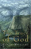 The Truce of God, Rowan Williams, 080282790X