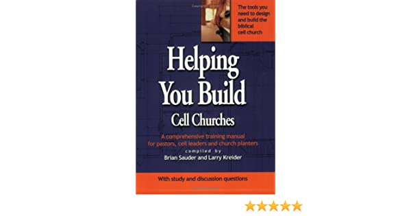 amazon com helping you build cell churches a comprehensive rh amazon com Training Manual Templates Microsoft Word Training Manual Cover
