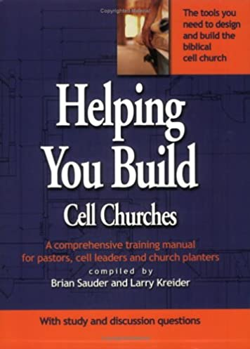 amazon com helping you build cell churches a comprehensive rh amazon com cell group leader training manual pdf Training Manual Template for Word