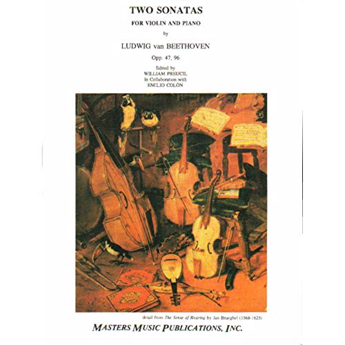 Beethoven Ludwig Two Sonatas Op. 47 and 96 Violin Piano by William Preucil and Emilio Colon-Masters