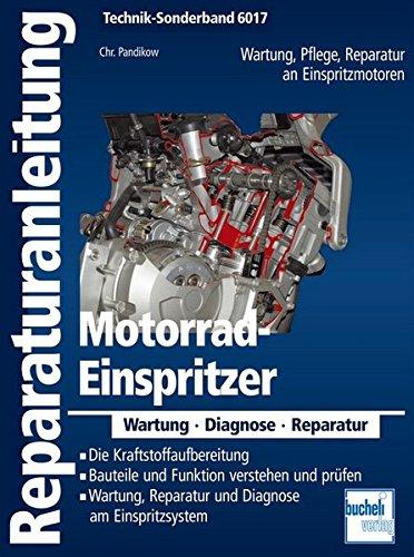 Motorrad Einspritzer  Reparaturanleitungen