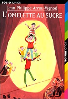 L'omelette au sucre, Arrou-Vignod, Jean-Philippe
