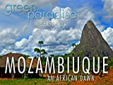Mozambique- An African Dawn