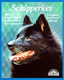 img - for Schipperkes (Complete Pet Owner's Manuals) book / textbook / text book