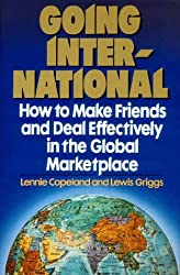 Going International: How to Make Friends and Deal Effectively in the Global Marketplace (Plume)