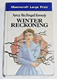 Winter Reckoning, Nancy MacDougall Kennedy, 0708927734