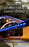 Mathematical Experiments Planning in Concrete Technology, L. Dvorkin, 1621002837