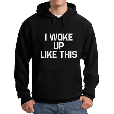 Teestars Men S I Woke Up Like This Hoodie At Amazon Men S Clothing