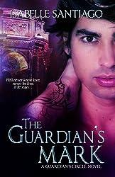 The Guardian's Mark (Guardian Circle Book 1)