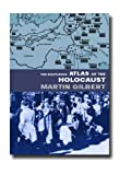 The Routledge Atlas of the Holocaust, Martin Gilbert, 0415281466