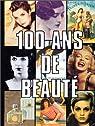 100 ans de beauté par Chahine