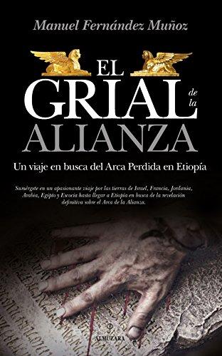 El grial de la Alianza (Spanish Edition)