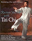 Restore Yourself With Tai Chi: Becoming One With Nature