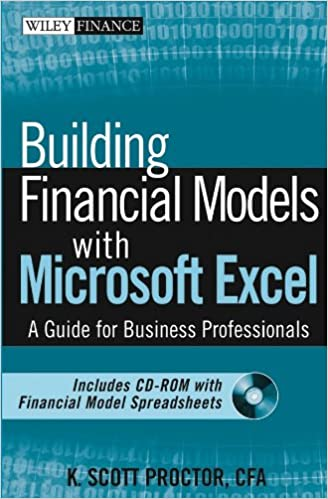 Building Financial Models with Microsoft Excel: A Guide for