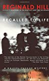 Recalled to Life (Dalziel and Pascoe Mysteries (Paperback))